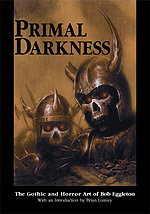 Primal Darkness: The Gothic and Horror Art of Bob Eggleton cover